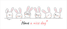 Draw Banner Cute Rabbit With Word Have A Nice Day.