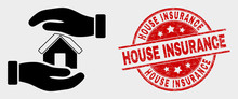 Vector Hands Care Home Icon And House Insurance Watermark. Red Round Grunge Watermark With House Insurance Text. Vector Composition For Hands Care Home In Flat Style.