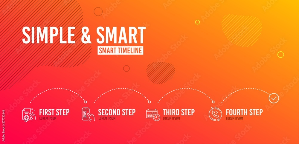 Fototapety, obrazy: Infographic timeline. Certificate, Calendar and Mobile survey icons simple set. Call center sign. Certified guarantee, Time, Phone quiz test. Recall. Technology set. 4 steps layout. Vector