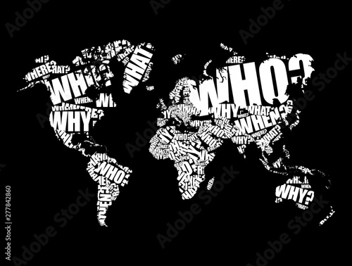 Fototapety, obrazy: Question Words in shape of World Map, word cloud business concept background