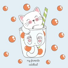Vector Illustration Of Cute Kawaii Hand Drawn Cat In Anime Style In A Glass Of Peach Cocktail With Red Bubbles, Lettering My Favorite Catcktail, Drawing For Childrens Menu, Cocktail Party