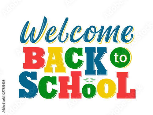 Obraz na plátně  Welcome Back to school lettering sign