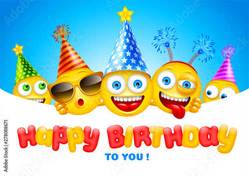 Photo Happy Birthday greeting design with characters of emoji or smileys, cheerful and dressed in festive accessories