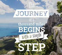 Inspirational Quotes. The Journey Of A Thouthand Miles Begins With A Single Step. Nature Background