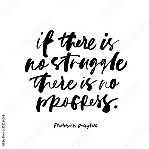 Photo Frederick Douglas quote handwritten calligraphy