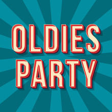 Oldies Party Vintage 3d Vector...