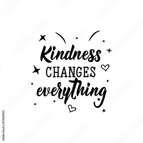Cuadros en Lienzo  Kindness changes everything