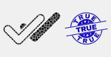 Pixel Valid Ticks Mosaic Icon And True Watermark. Blue Vector Round Grunge Seal Stamp With True Text. Vector Combination In Flat Style. Black Isolated Valid Ticks Mosaic Of Scattered Dots,