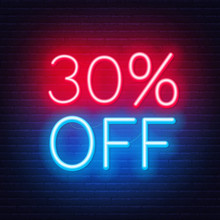30 Percent Off Neon Lettering On Brick Wall Background. Vector Illustration
