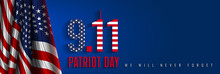 "9/11 Patriot Day, September 11. ""We Will Never Forget"". National Day Of Remembrance."