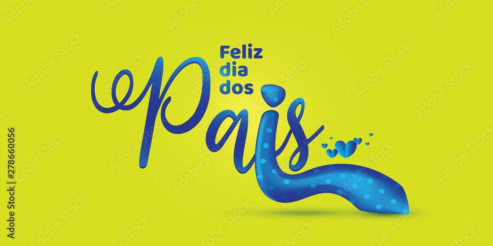 Fototapety, obrazy: Brazilian father's day lettering.