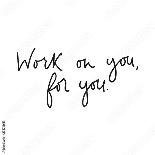 Cuadros en Lienzo Work on you for you motivational lettering card