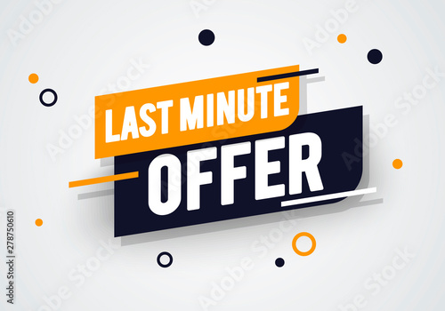 Fototapeta Vector Illustration Dynamic Last Minute Offers Label