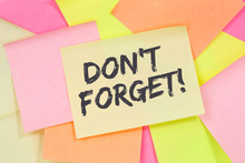 Don't Forget Date Meeting Remind Reminder Business Concept Note Paper