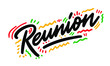 REUNION. Vector illustration. Isolated on white background.