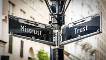 Street Sign To Trust Versus Mi...