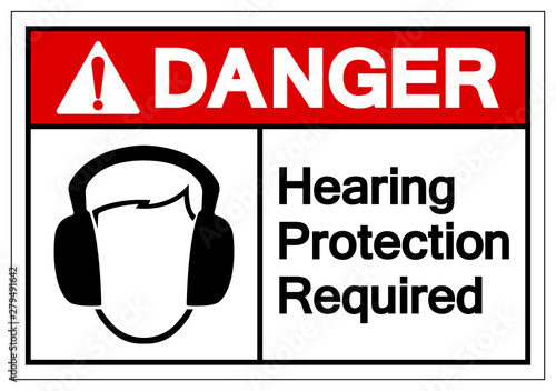 Valokuva  Danger Hearing Protection Required Symbol Sign, Vector Illustration, Isolate On White Background Label