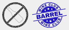 Pixelated Stop Drinking Mosaic Icon And Wine Club Barrel Seal Stamp. Blue Vector Round Textured Seal Stamp With Wine Club Barrel Caption. Vector Composition In Flat Style.
