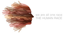 We Are All One Race.  The Huma...