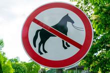 Horse Riding Forbidden Sign In...