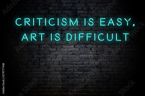 Obraz na plátně Neon inscription of positive wise motivational quote against brick wall