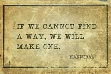 Make Path Hannibal Quote