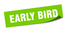Early Bird Sticker. Early Bird Square Isolated Sign. Early Bird