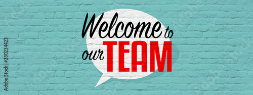 Fototapety, obrazy: Welcome to our team