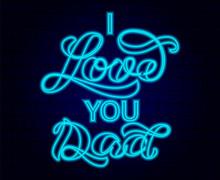 I Love You Dad Brush Lettering. Vector Illustration For Banner Or Poster