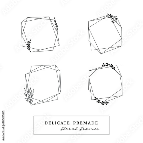 Fototapety, obrazy: Set of Polygonal Frames. Diamond shape. Flame clip art with floral element. Hand drawn floral wreath.. Hand Drawn Feminine Floral Logo for florist, photographer, fashion blogger. Wedding invitation.