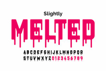 Melting Style Font Design, Alp...