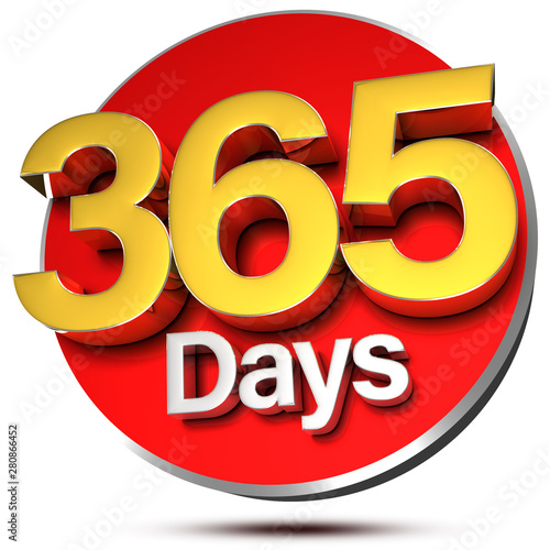 365 Days 3d rendering on white background.(with Clipping Path). Slika na platnu