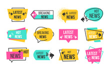 News Badges. Newspaper And Magazine Braking Latest And Hot News Stickers. Vector Announcement Geometric Concept Banners Headline Flat Image