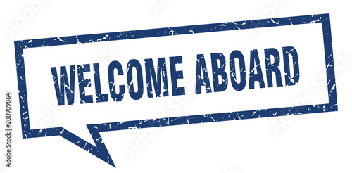 Photo welcome aboard sign