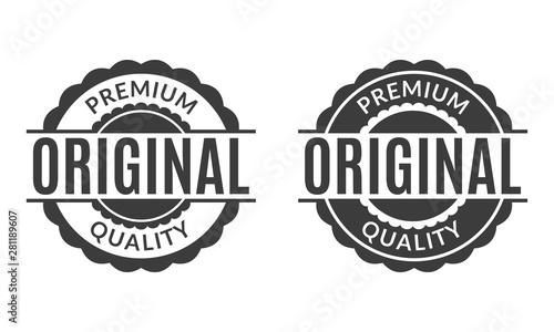 Obraz Original and Premium quality rubber stamp or seal set. Round vintage labels, emblems or badges. Vector illustration. - fototapety do salonu