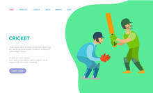 Cricket Game Vector, People Wearing Special Uniform With Protective Helmets, Gloves And Bats. Character In Team, Sportive Men Cricketers. Website Or Webpage Template, Landing Page Flat Style