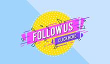 Follow Us Sign - Speech Bubble...