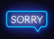 Neon Sign Sorry In Speech Bubb...