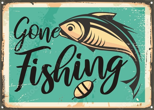 Fotografie, Tablou  Gone fishing vintage decorative sign template