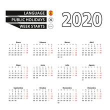 Calendar 2020 In Spanish Language, Week Starts On Monday.