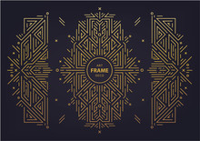 Set Of Vector Art Deco Golden Borders, Frame. Creative Templates In Style Of 1920s. Trendy Cover, Graphic Poster, Gatsby Brochure, Design, Packaging And Branding. Geometric Shapes, Ornaments