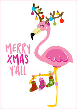 Merry Xmas Y'all - Calligraphy Phrase For Christmas With Cute Flamingo Girl. Hand Drawn Lettering For Xmas Greetings Cards, Invitations. Good For T-shirt, Mug, Scrap Booking, Gift.