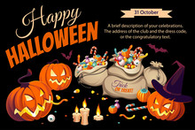 Horizontal Banner With Pumpkins And Bags Of сolorful Halloween Sweets For Children: Candy, Chocolate, Jelly Isolated On Black Background.