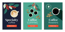 Vector Illustrations Of Specialty Coffee, Cupping, Roasters. Set Of Banners With Cup Of Cappuccino, Espresso, Branches Of Coffee Tree. Template For Banner, Landing Page, Website, Advertisement, Blog
