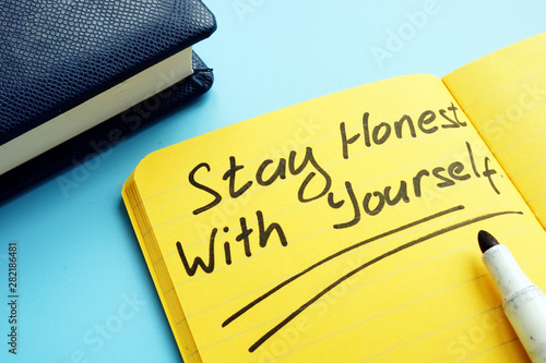 Photo Stay honest with yourself written on the page.
