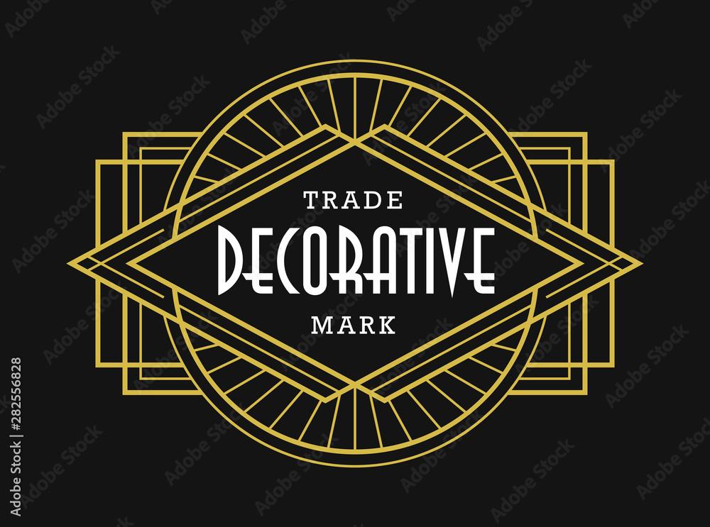 Fototapeta Art Deco Vintage Badge Fashionable Ornament Beautiful Line Art Graphic Elements
