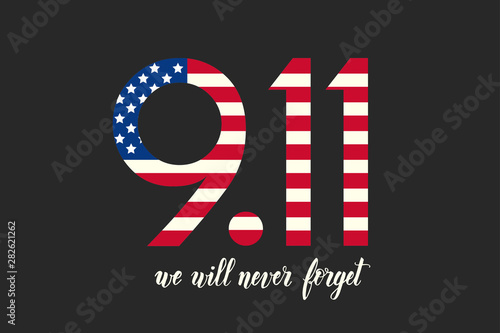 Fototapety, obrazy: Patriot day USA poster. Hand made lettering - We will never forget 9.11. Patriot Day, September 11