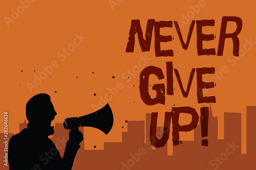 Photo Writing note showing Never Give Up