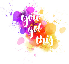 You Got This - Inspirational Handlettering
