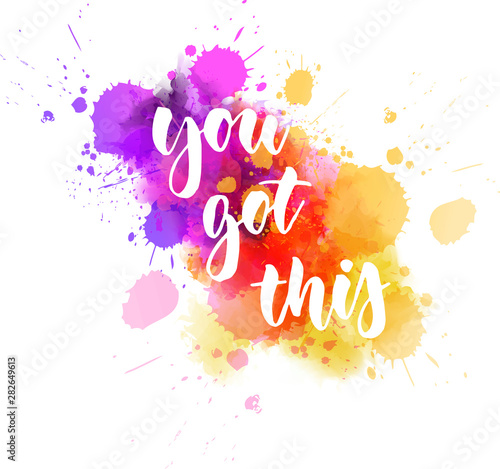 Fototapeta You got this - inspirational handlettering obraz
